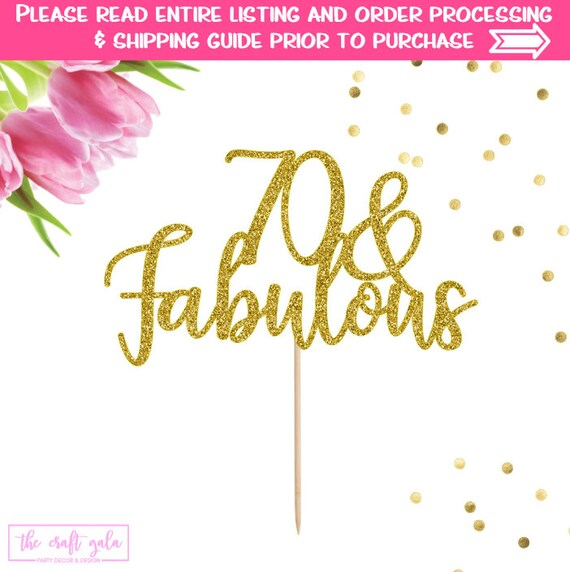 Fab At 70: 70 And Fabulous Birthday Cake Topper 70 Cake Topper 70th