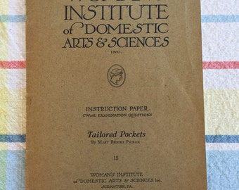 Vintage 1920s Sewing Manual by Mary Brooks Pickens and the Instite of Domestic Arts and Sciences 1921 Tailored Pockets