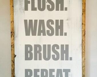 Flush Wash Brush Repeat|Wood Sign