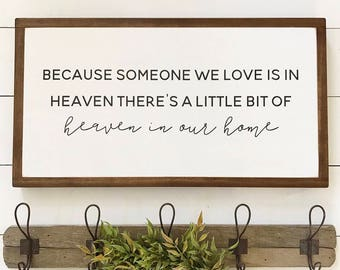 13x24| someone we love heaven| heaven in our home| handmade| wood sign| painted wood| wall decor