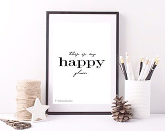 This is my happy place Typography print