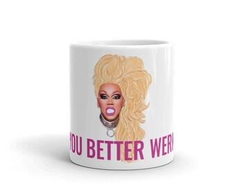 "RuPaul ""You Better Werk"" Mug"