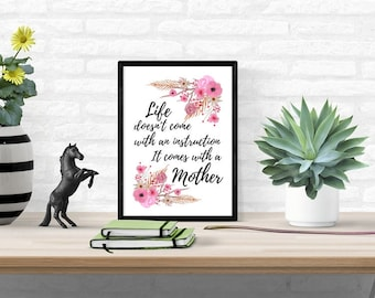 Mom gift, mother's day gift, home decor, mom life, new mom present, mom birthday, floral printable, wall art, poster quote, printable quote