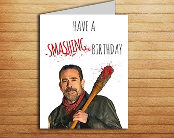 The Walking Dead Birthday Card Printable Funny Negan Card Lucille bat TWD Have a smashing Birthday gift for boyfriend gift for girlfriend