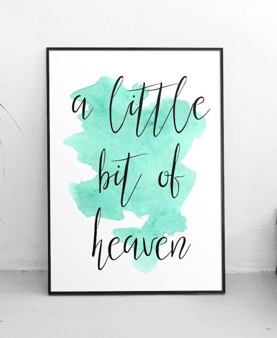 A Little Bit Of Heaven Quote Art Print Mint Watercolour