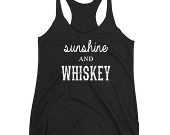 Sunshine and Whiskey Women's Racerback Tank