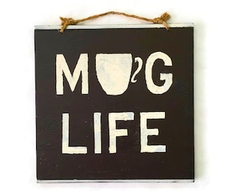 Mug Life Coffee Wood Sign Kitchen Sign Kitchen Art Wall Decor Coffee Decor Coffee Shop Art Housewarming Gift Office Decor Wall Art - Brown