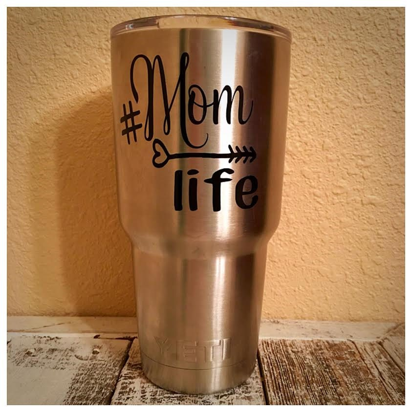 Hashtag Mom Life Decal For Yeti Rtic Tumbler Computer