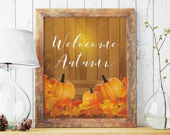 Welcome Autumn, Printable autumn print, Hello autumn print, Fall decoration, Wall art autumn printable