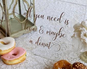 Custom Acrylic Donut Sign | Clear Donut Sign | Donut Sign | Wedding Donut Favors | Donut Bar Sign | Donut Party Sign | Wedding Decor Signs