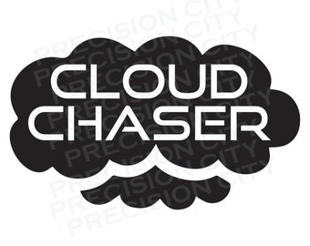 Cloud Chaser Decal -- Permanent -- Vaping