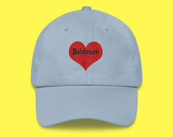 BALTIMORE Cap with the word Baltimore inside of an Embroidered Red Heart with FREE SHIPPING