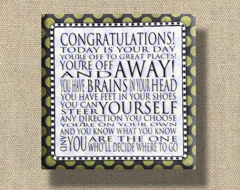 Congratulations Quote - Dr. Seuss Print Contemporary Cafe Mount - Olive, Navy, White checkered, 6x6 art block - Today is your Day