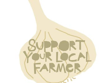 Support your local farmer bumper sticker garlic die cut decal