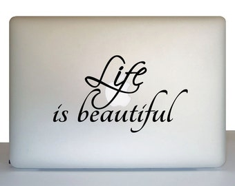 Laptop Decal - Life is Beautiful Laptop Sticker
