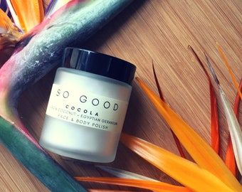 FACE & BODY Polish: COCOLA (Organic Virgin Coconut + Avocado + Egyptian Geranium) Luxurious + Eco Beauty