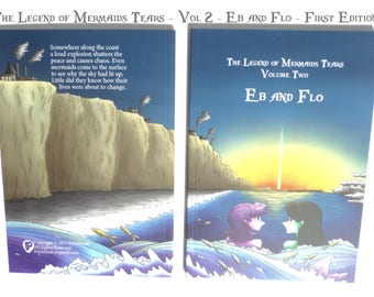 Eb and Flo - Volume Two of The Legend of Mermaids Tears - full colour children's book.