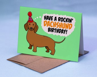 Dachshund Birthday Card - Have a Rockin' Dachshund Birthday! - Dachshund Card - Doxen Birthday Card - Cartoon Dachshund Greeting Card