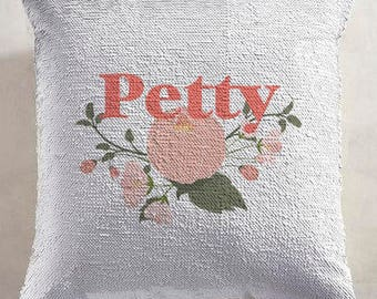 Reversible sequin - Petty pillow - mermaid pillow - sequin pillow - hidden message pillow - 16x16inch pillow - home decor - petty betty