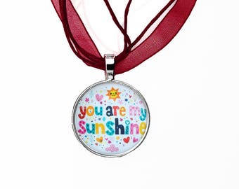 You make me happy, You are my Sunshine, pendant with cord
