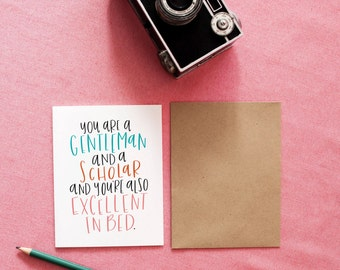 Gentleman & A Scholar Card | Funny Valentine's Day | Love | Husband | Boyfriend | Birthday | Hand Lettered | Anniversary | Calligraphy