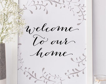 PRINTABLE Art WELCOME To Our Home Print, Autumn Fall Winter Home Decor, Welcome Sign Black and White Grey Wreath, Quote Art Digital Download