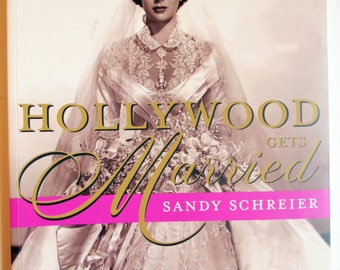 Weddings in Hollywood Gets Married Illustrated Book by Sandy Schreier.