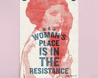 A Woman's Place Is In The Resistance - 8x10 (ORIGINAL ARTIST)