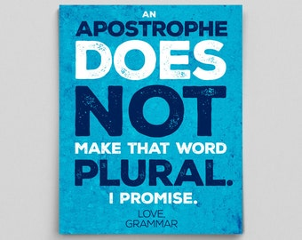Grammar Apostrophe Punctuation Print Teacher Gifts for Teachers English Major Gift Bookworm Book Lover Gifts Classroom Poster Office Art