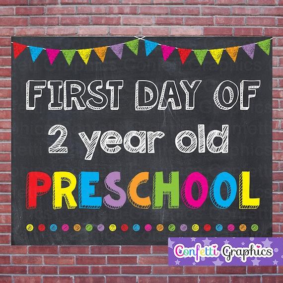 first day of 2 year old preschool school chalkboard sign