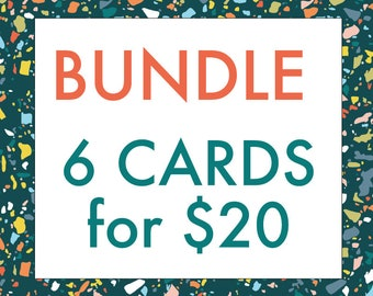 BUNDLE TIME: 6 Cards for 20