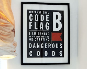 April Fools Fun - Letter B - Bus Roll Code Flag - I am taking in or discharging or carrying dangerous goods