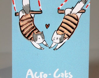 "Acrobat cats ""Acrocats"" A6 greeting card- Acrobats- Circus- funny- cute card- trapeze artist- trapeze artists- cat lover- I love cats-"