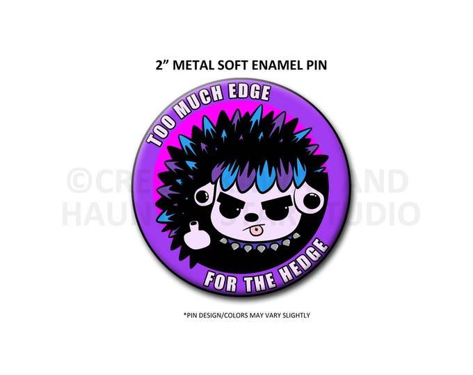 """2"""" Soft Enamel Edgehog Pin"""