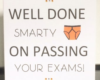 Congratulations Well Done Smarty Pants on Passing Your Exams Graduation