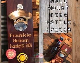 Personalized Bottle Opener/Wood Bottle Opener/Wall Mount Bottle Opener/Man Cave Gift/Beer Lover Gift/Bridal Party Gift/Rustic Beer