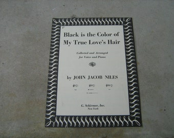 1951  sheet music (  black is the color of my true love's hair  )