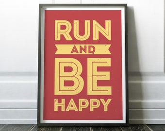 Run and Be Happy Print, Fitness Print, Fitness Quote, Motivational Quote, Sport Print, Sport Poster, Athletics Print, Gift for Runners
