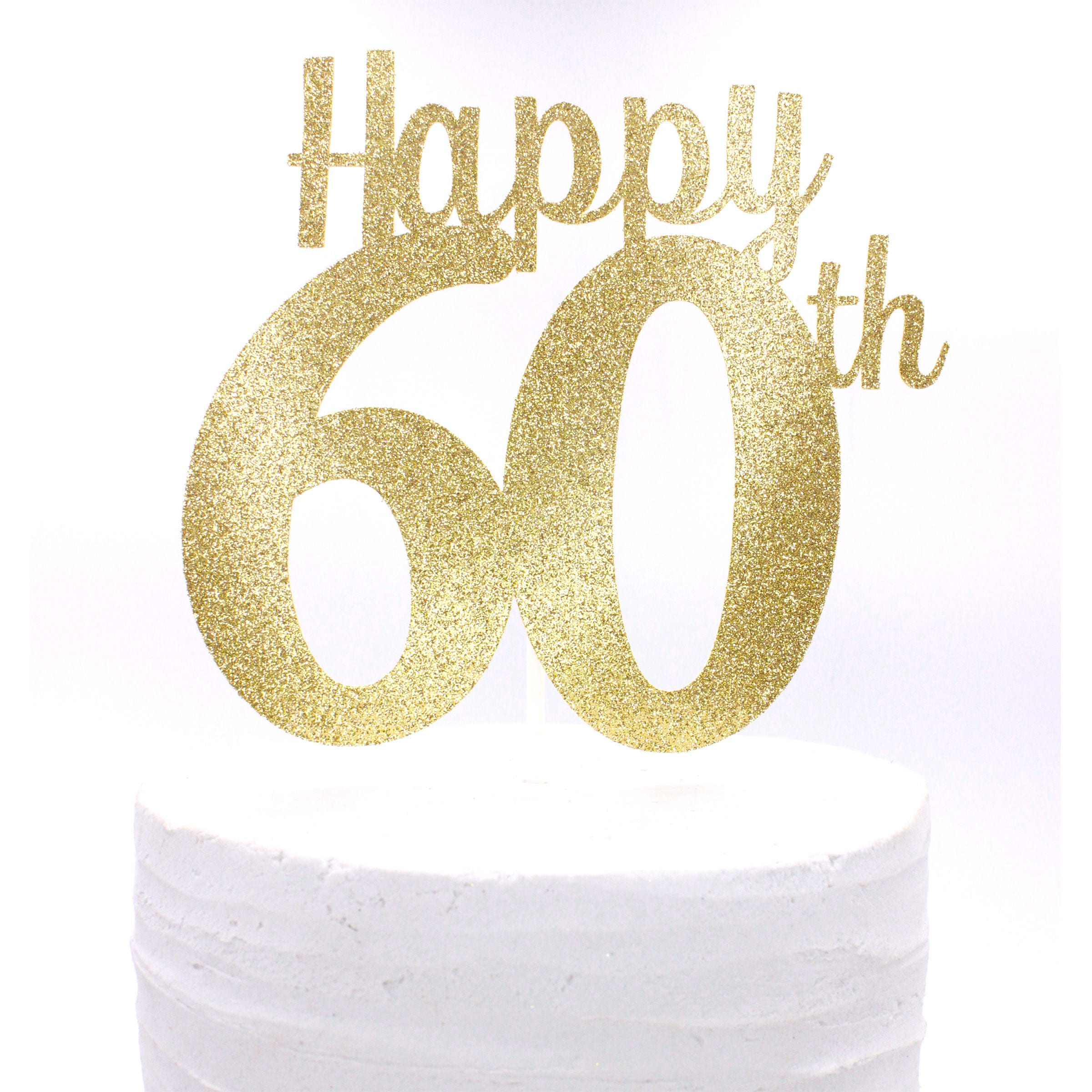 Happy 60th Cake Topper Happy 60th Birthday Happy 60th