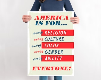 America is for EVERYONE! Protest Sign. 4 sizes available for printing