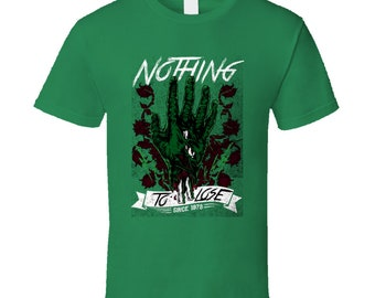 Nothing To Lose Since 1978 T Shirt