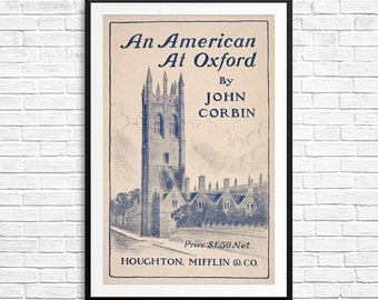 Vintage book art, An American at Oxford, John Corbin, book plates, book art, book covers, book art prints, book posters, gifts for readers