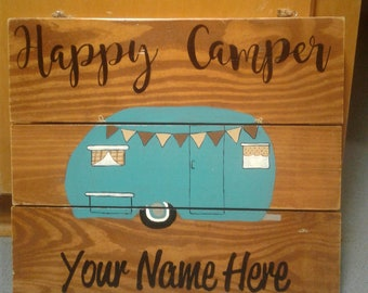 Happy Camper Hand Painted Wood Sign, Door Hanger, Personalized No Extra Charge