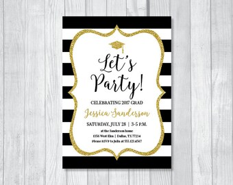 Let's Party 5x7 Custom Personalized Black and White Stripes Modern Graduation Printable Invitations - Gold Glitter Confetti - Class of 2017