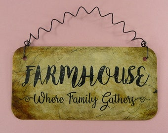 FARMHOUSE SIGN Where Family Gathers Metal Wire Small Wall Hanging Home Gift Decor Farm House Life Living Style Rustic Country Beautiful