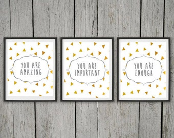 You are Amazing TRIO set of three 3 digital prints you are amazing you are important you are enough geometric triangle school counselor