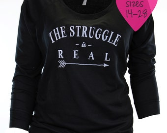 trendy plus size clothing. plus size graphic tees. the struggle is real. off the shoulder sweatshirt. plus size. plus size graphic tees.