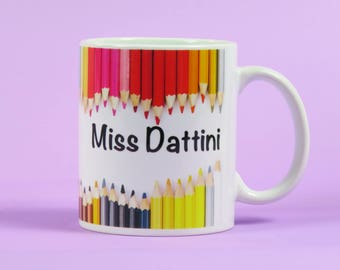 Teacher Mug ~ Colouring pencils personalised teacher mug ~ end of term gift ~ teacher appreciation gift ~ thank you teacher gift