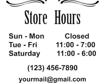 ID: BD00009; Custom Store Hours Vinyl Signs and Decals