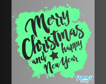 Merry Christmas and Happy New Year Stencil
